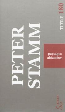 Paysages aléatoires - PeterStamm