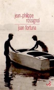 Juan Fortuna - Jean-PhilippeRossignol