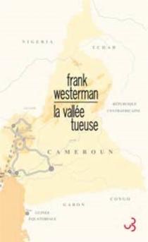 La vallée tueuse - FrankWesterman