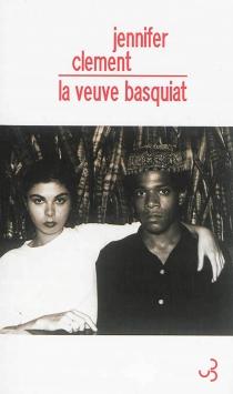 La veuve Basquiat : une histoire d'amour - JenniferClement