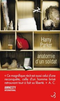 Anatomie d'un soldat - HarryParker