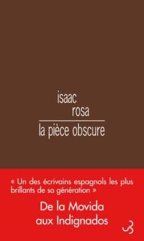 La pièce obscure - IsaacRosa