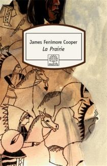 La prairie - James FenimoreCooper