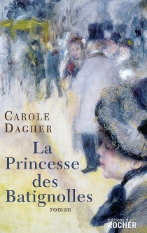 La princesse des Batignolles - CaroleDagher