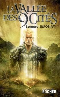 La vallée des 9 cités - BernardSimonay