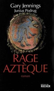Rage aztèque - RobertGleason