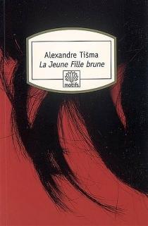 La jeune fille brune - AleksandarTisma