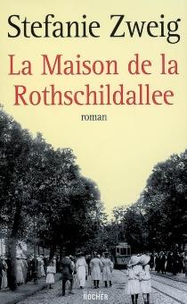 La maison de la Rothschildallee - StefanieZweig