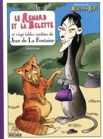 Le renard et la belette : et vingt fables inédites de Jean de La Fontaine - MarioAlberti
