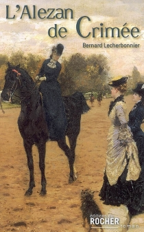 L'alezan de Crimée - BernardLecherbonnier
