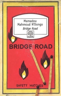 Bridge road - Mamadou Mahmoud N'Dongo