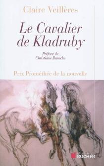Le cavalier de Kladruby - ClaireVeillères