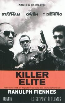 Killer elite - RanulphFiennes