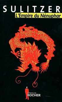 L'empire du nénuphar - Paul-LoupSulitzer