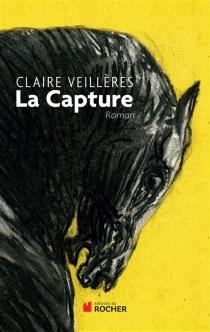 La capture - ClaireVeillères