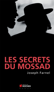 Les secrets du Mossad - JosephFarnel