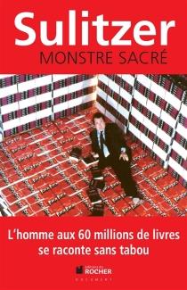 Monstre sacré - Paul-LoupSulitzer