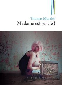 Madame est servie ! : une nouvelle enquête de Joss B. - ThomasMorales