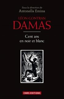 Léon-Gontran Damas : cent ans en noir et blanc - AntonellaEmina