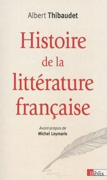 Histoire de la littérature française - AlbertThibaudet