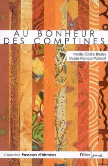 Au bonheur des comptines - Marie-ClaireBruley