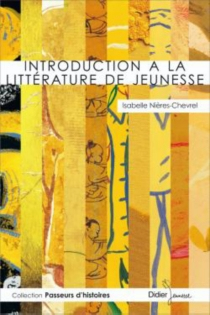 Introduction à la littérature de jeunesse - IsabelleNières-Chevrel