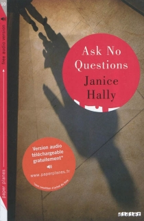 Ask no questions - Janice Hally