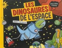 Les dinosaures de l'espace - Pranas T.Naujokaitis