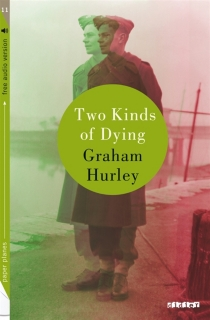 Two kinds of dying - Graham Hurley