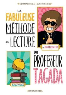 La fabuleuse méthode de lecture du professeur Tagada - GuillaumeLong