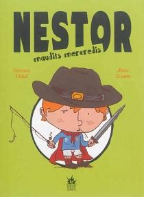 Nestor : maudits mercredis - MarcLizano