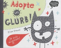 Adopte un Glurb ! - EliseGravel