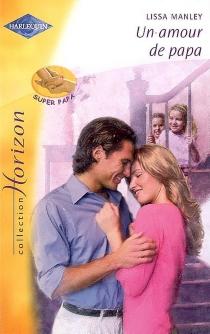 Un amour de papa - LissaManley