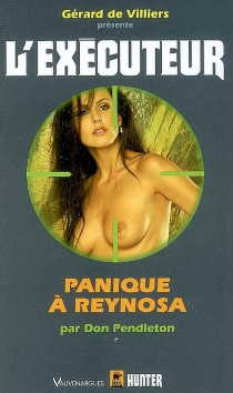 Panique à Reynosa - Don Pendleton