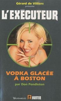 Vodka glacée à Boston - DonPendleton