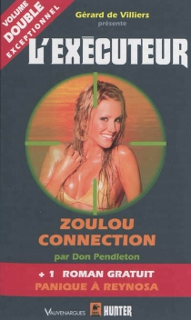 Zoulou connection - Don Pendleton