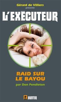 Raid sur le bayou - DonPendleton