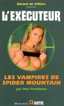 Les vampires de Spider Mountain - Don Pendleton