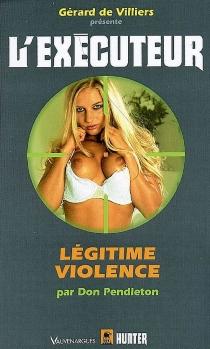 Légitime violence - DonPendleton
