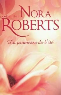 La promesse de l'été - NoraRoberts