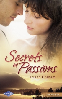 Héritière de l'amour| Coup de foudre pour un séducteur : secrets et passions| Un mariage plein de surprises - LynneGraham