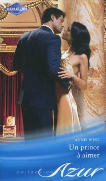 Un prince à aimer - AnnieWest