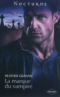 La marque du vampire - HeatherGraham