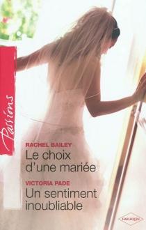 Le choix d'une mariée| Un sentiment inoubliable - RachelBailey