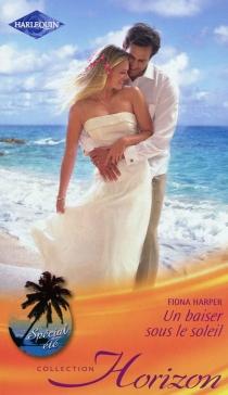 Un baiser sous le soleil - FionaHarper