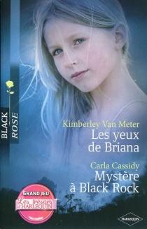 Les yeux de Briana| Mystère à Black Rock - CarlaCassidy