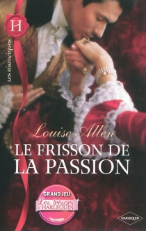 Le frisson de la passion - Louise Allen