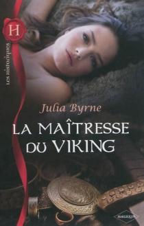 La maîtresse du Viking - JuliaByrne