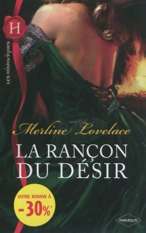 La rançon du désir - MerlineLovelace