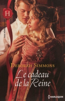 Le cadeau de la reine - DeborahSimmons